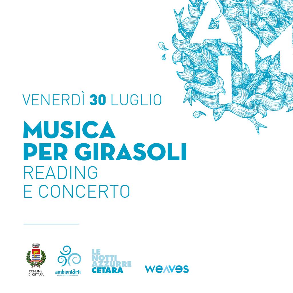 Musica per Girasoli / Reading e concerto / Venerdì 30 luglio